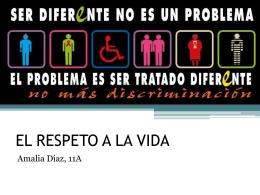 EL RESPETO A LA VIDA -