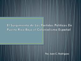 El Surgimiento de Los Partidos Políticos Durante