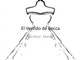 El Vestido de Becca