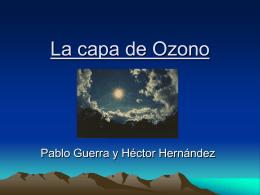 La capa de Ozono - FISICA.QUIMICA.ASTRONOMIA | IES
