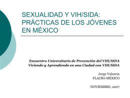 SEXUALIDAD Y VIH/SIDA: PRÁCTICAS DE LOS JÓVENES EN