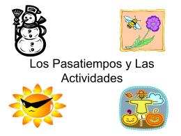 Los Pasatiempos en el Verano/Las Actividades en el