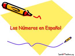 Los Numeros en Español