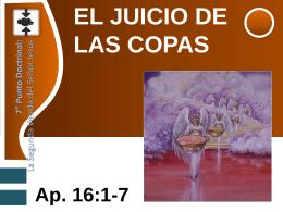 Escuela Dominical - EL JUICIO DE LAS COPAS