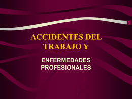 ACCIDENTES DEL TRABAJO Y