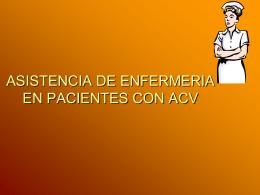 ASISTENCIA DE ENFERMEIA EN PACIENTES CON ACV