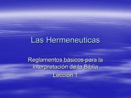 La Definición y el Propósito de hermenéuticas: