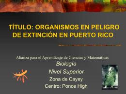 Organismos en peligro de extinsion en Puerto Rico