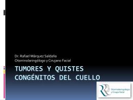 MASAS Y QUISTES CONGÉNITOS DEL CUELLO
