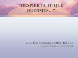 "DESPIERTA TÚ QUE DUERMES…"" - Dominicos"