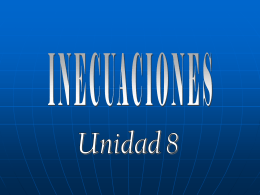 INECUACIONES O DESIGUALDADES