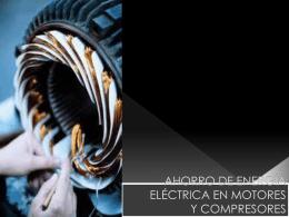 AHORRO DE ENERGÍA ELÉCTRICA EN MOTORES Y