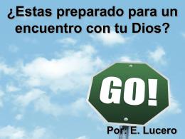 ¿Estas preparado para un encuentro con tu Dios?