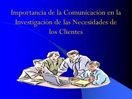 La comunicación en las Necesidades de los Clientes