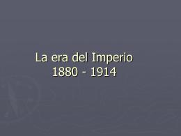 La era del Imperio 1880