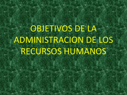 OBJETIVOS DE LA ADMINISTRACION DE LOS RECURSOS
