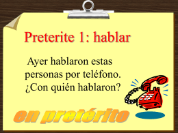 preterite tense 1 - ¡Hola! | Speak Spanish Fast!