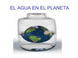 EL AGUA EN EL PLANETA - QUÍMICA