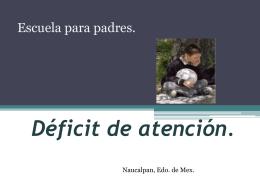 Déficit de atención. - Escuela para padres