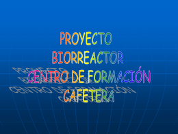 BIORREACTOR - Biorreactorsena`s Blog