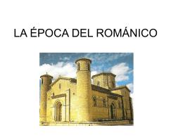 LA ÉPOCA DEL ROMÁNICO