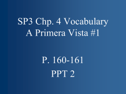SP3 Chp. 4 Vocabulary A Primera Vista #1