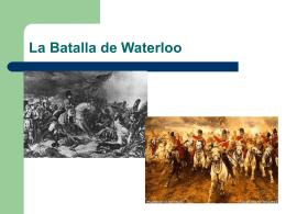 La Batalla de Waterloo - Historia en 1º Bachiller