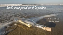 Botella al mar para el dios de las palabras -