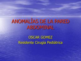 ANOMALÍAS DE LA PARED ABDOMINAL