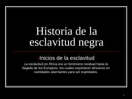 Historia de la esclavitud negra