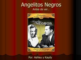 Angelitos Negros Antes de ver…..