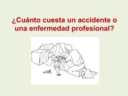 ¿Cuánto cuesta un accidente o una enfermedad