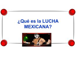 ¿Qué es la LUCHA MEXICANA?