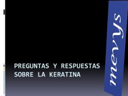 Preguntas y respuestas sobre la keratina -
