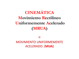 CINEMÁTICA Movimiento Rectilíneo Uniformemente