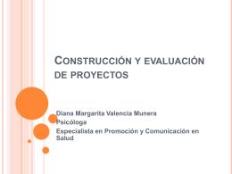 Construcción y evaluación de proyectos