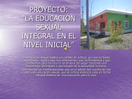 """PROYECTO: """"LA EDUCACIÓN SEXUAL INTEGRAL EN EL"""