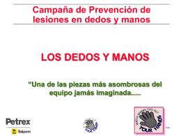 Campaña de Prevencion de Lesiones en dedos y manos