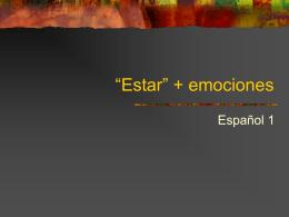 """Estar"""" + emociones"""