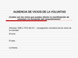 AUSENCIA VICIOS VOLUNTAD O CONSENTIMIENTO