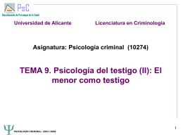 TEMA 9. Psicología del testigo (II): el menor como