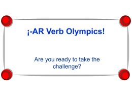 -AR Verb Olympics!