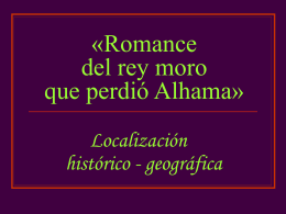 "Romance del rey moro que perdió Alhama"""