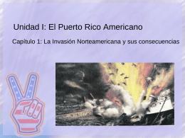 Unidad I: El Puerto Rico Americano