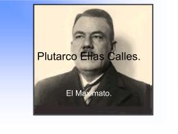 Plutarco Elías Calles.