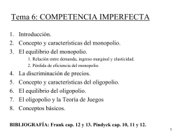 Tema 6: COMPETENCIA IMPERFECTA