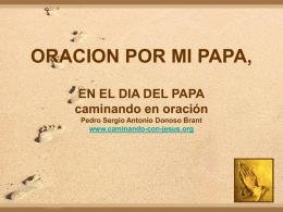 ORACION POR MI PAPA, EN EL DIA DEL PAPA