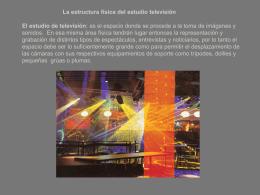 La estructura física del estudio televisión El