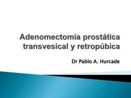 adenomectomia prostatica transvesical y