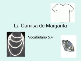 La Camisa de Margarita